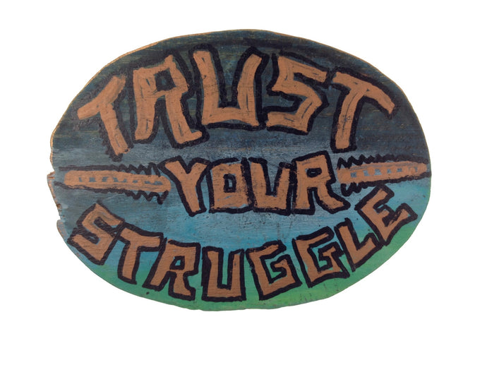 Trust Your Struggle - Green Fields Magnet / Hang (Piece #00073)