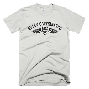 Fully Caffeinated - T-Shirt
