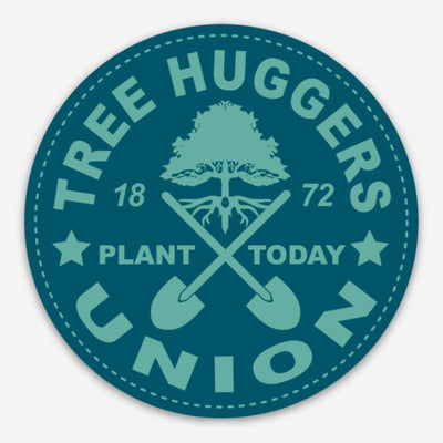 Tree Huggers Union - Sticker / Environment Gift, Global Warming, Climate Change