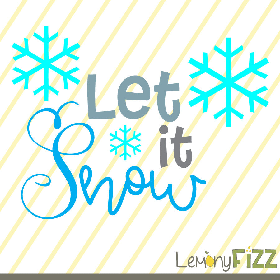 Let it Snow SVG File