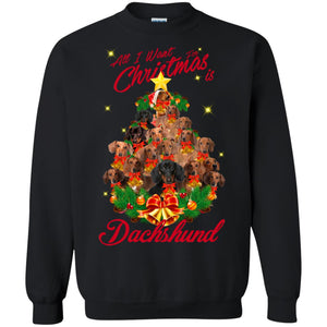 All I Want For Christmas Is Dachshund Christmas Tree Shirt