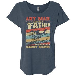 Daddy Shark Any Man Can Be A Father Shirt