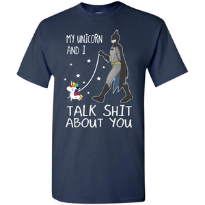 Batman Ride My Unicorn And I Talk Shit About You Shirt