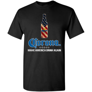 Corona Make America Drink Again Shirt
