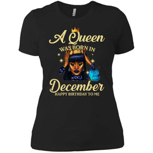 A Queen Was Born In December Happy Birthday To Me