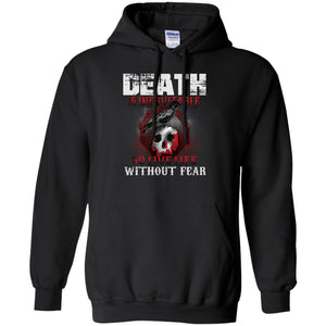 Death Is Inevitable So Live Life Without Fear Viking Shirt
