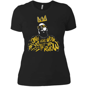 Biggie Smalls Notorious And If Ya Don't Know Now Ya Know Shirt