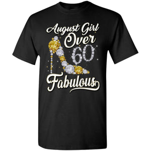 August Girl Over 60 And Fabulous Shirt