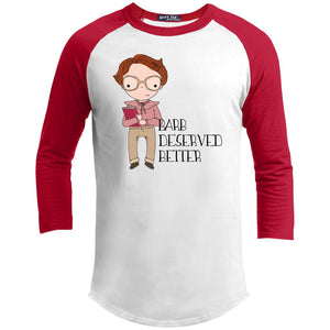 Barb Deserved Better Shirt