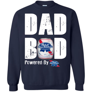 Father's Day Dad Bod Powered By Pabst Blue Ribbon Shirt