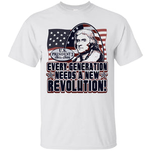 Every Generation Needs A New Revolution Shirt