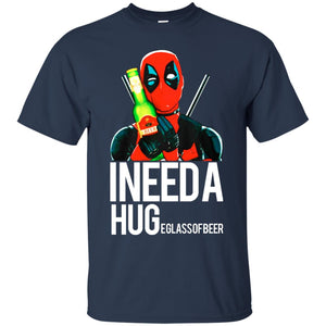 Deadpool Need A Huge Glass Of Beer Shirt