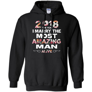 Floral 2018 The Year I Marry The Most Amazing Man Alive Shirt