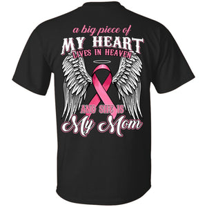 A Big Piece Of My Heart Lives In Heaven She Is My Mom Breast Cancer Shirt
