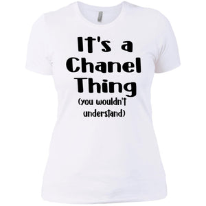 It's A Chanel Thing You Wouldn't Understand Shirt