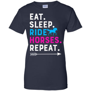 Eat Sleep Ride Horses Repeat Shirt
