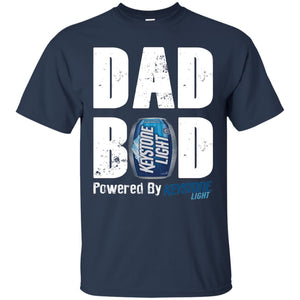 Father's Day Dad Bod Powered By Keystone Light Beer Shirt