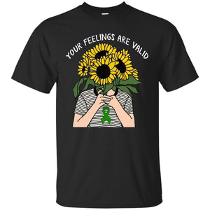 Your Feelings Are Valid Mental Health Awareness Shirt