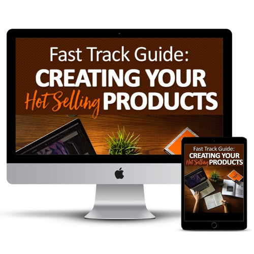 Fast Track to a Digital Business 4-week Course: plan, create and market your hot selling products,