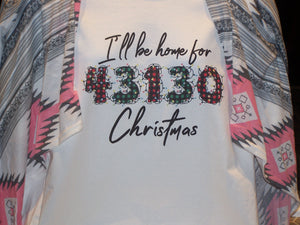 I'll Be Home For Christmas T-Shirt