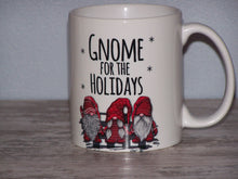 Load image into Gallery viewer, Gnome for the Holidays, 11 oz Coffee Mug