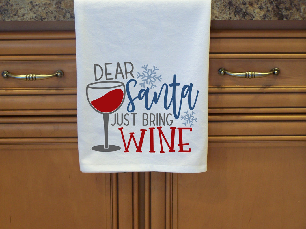 Dear Santa Just Bring Wine Flour Sack Towel