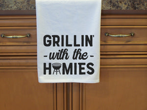 Grillin with the Homies - Flour Sack Towel- Dish Towel