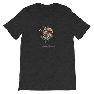 Adult Unisex Growing Beauty T-Shirt