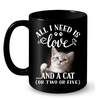 Image of Cat Mugs All I Need is