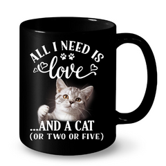 Cat Mugs All I Need is