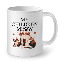 Cat Mugs My Children Meow
