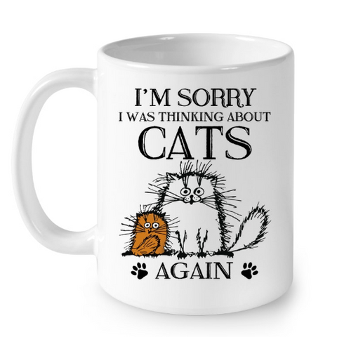 Cat Mugs I am Sorry