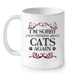 Cat Mugs I am Sorry (3)