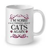 Image of Cat Mugs I am Sorry (3)