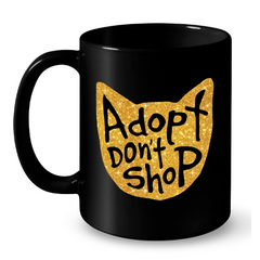 Cat Mugs Adopt Don't Shop