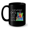 Image of Cat Mugs A day without Cats