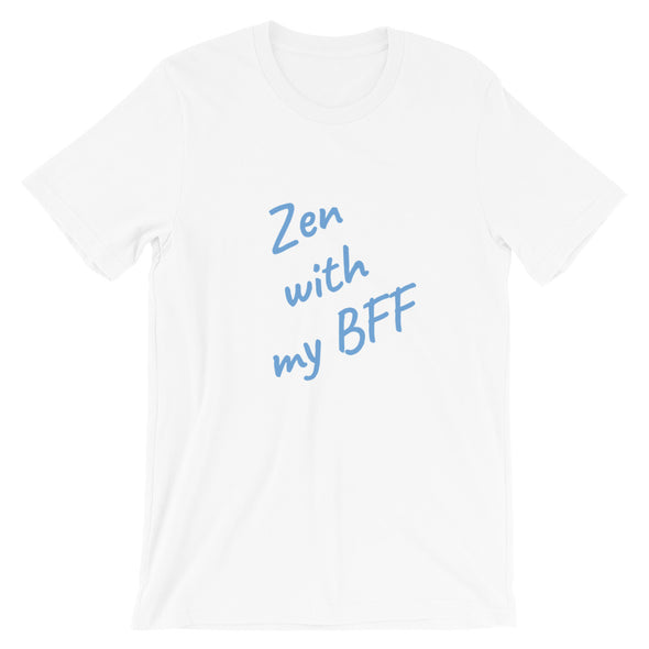 Zen with my BFF| Men's T-Shirt
