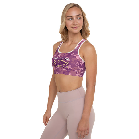 I Only Roll with Goldies and Goddesses| Padded Sports Bra