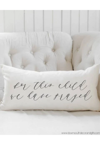 "lumbar pillow ~ ""for this child we prayed"""