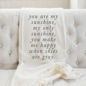 you are my sunshine throw