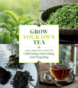 Grow Your Own Tea (Parks & Walcott)
