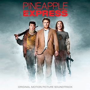 Pineapple Express / O.s.t.