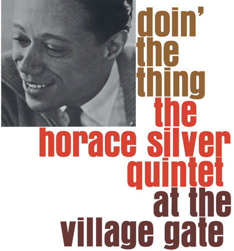 Horace Silver - Doin the Thing at the Village Gate