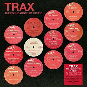 Trax: The Foundations Of House