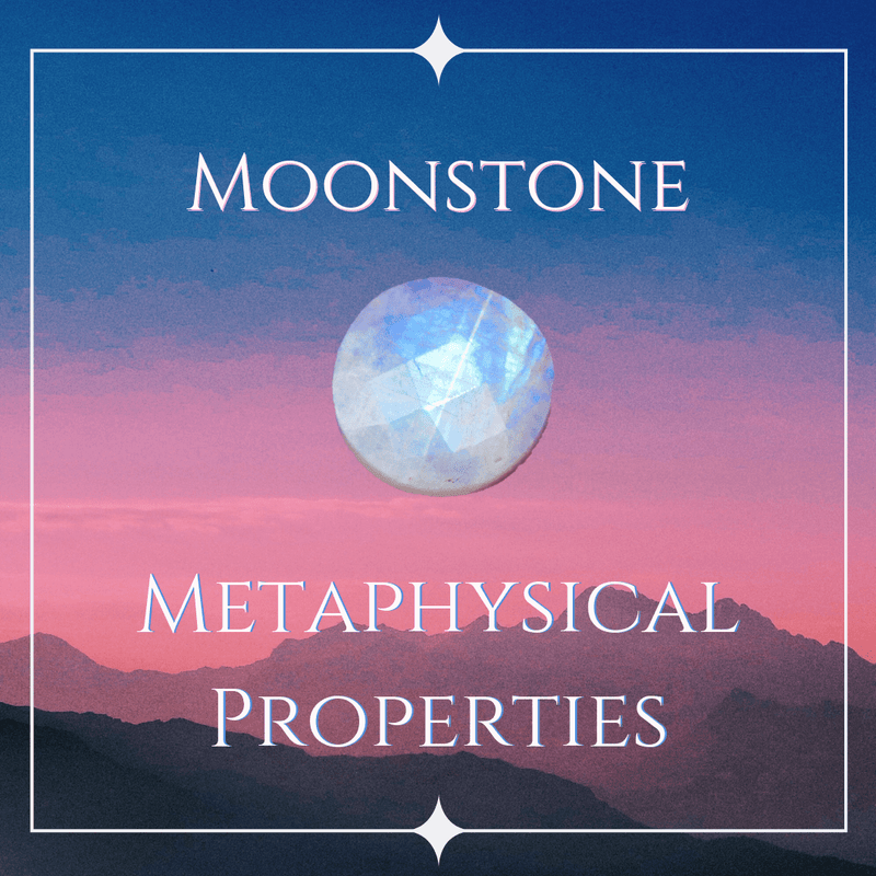Moonstone Metaphysical Properties