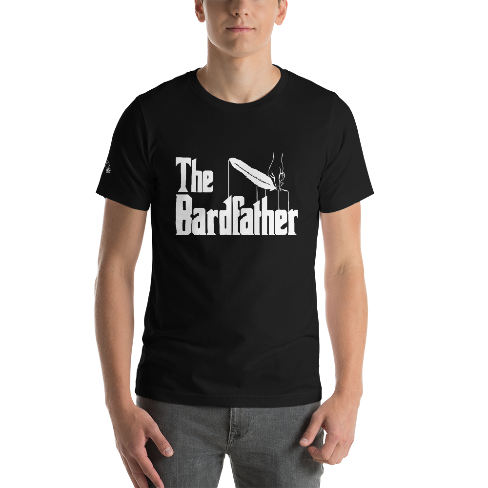 The Bardfather - Bard Shirts