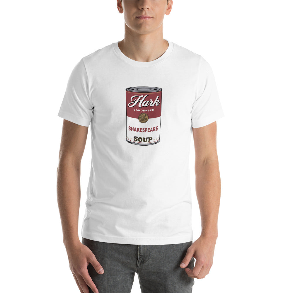 The HARK Shakespeare Soup Can #1  - Unisex T-Shirt