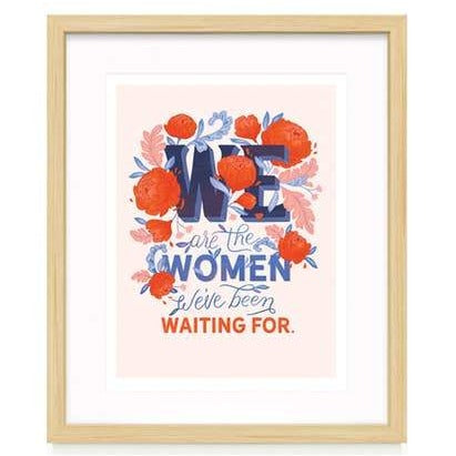 We Are The Women Art Print | Paper Raven Co.
