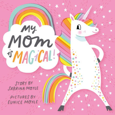 My Mom Is Magical! | Board Book