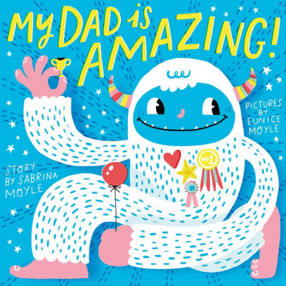 My Dad Is Amazing! | Board Book